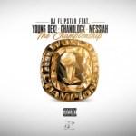 DJ Flipstar y Messiah Ft. Young Dex y Chanolock – The Championship