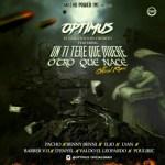 Optimus Ft. Pacho Benny Benni Lyan Elio Barber V13 D-Enyel Valdo El Leopardo y Pouliryc – Un Titere Que Muere Otro que Nace (Official Remix)
