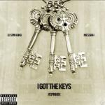 Messiah – I Got The Keys (Spanish Remix)