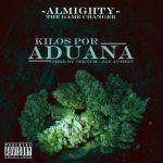 Almighty – Kilos Por Aduana