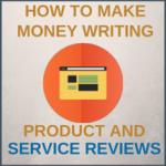 Make Money Writing Product Reviews