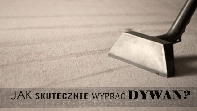 Jak skutecznie wyprać dywan