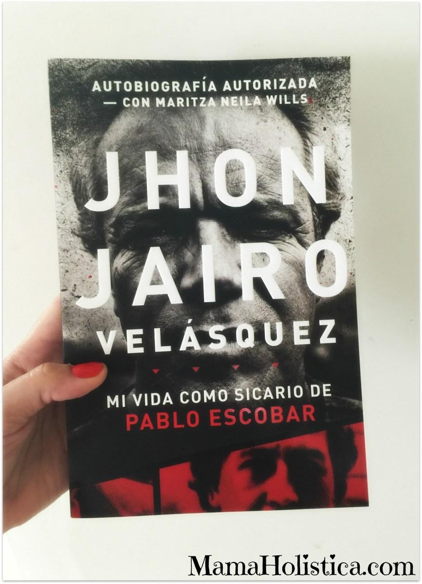 Libro «Jhon Jairo Velásquez: Mi vida como sicario de Pablo Escobar» #libro