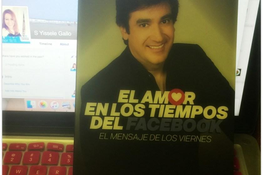 """Libro """"El Amor en los Tiempos del Facebook"""" por Dante Gebel."""