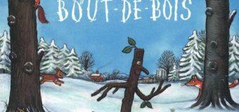 Gagnez des places et des livres pour découvrir M. Bout de bois