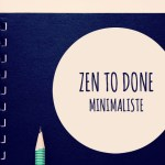 Zen To Done version minimaliste