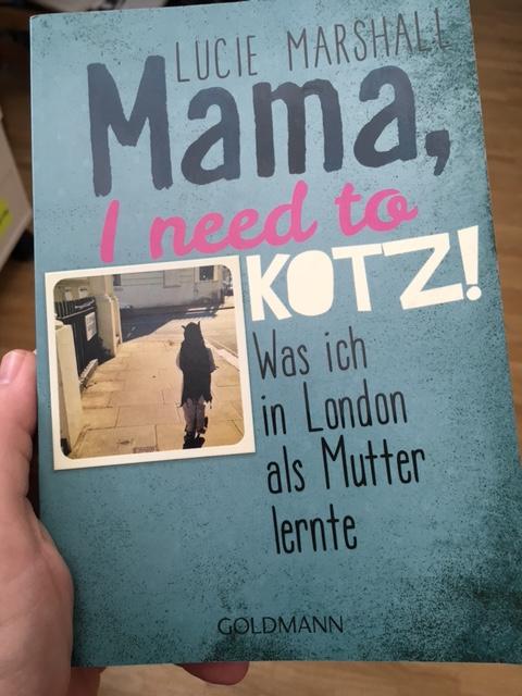 Buchrezension «Mama, I need to kotz!» inkl. #Verlosung