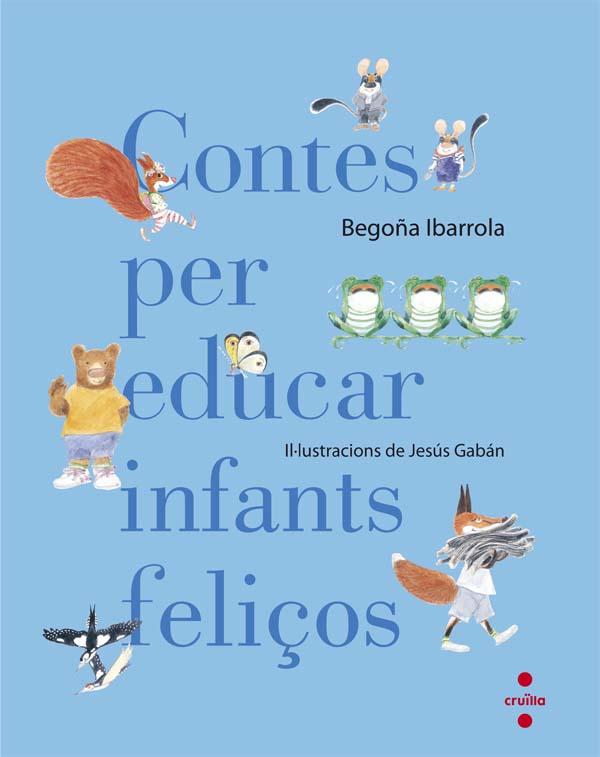 Contes per educar infants feli�os