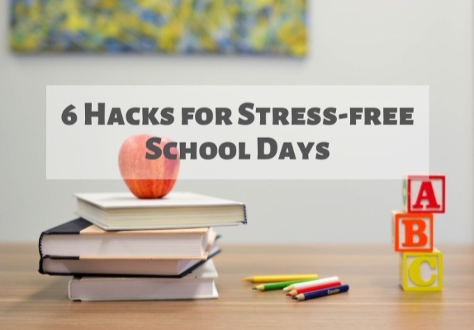 6 Hacks for Stress-free School Days-2-2