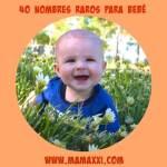 40 nombres raros para bebés