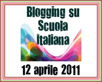 Blogging su Scuola Italiana - 12 aprile 2011