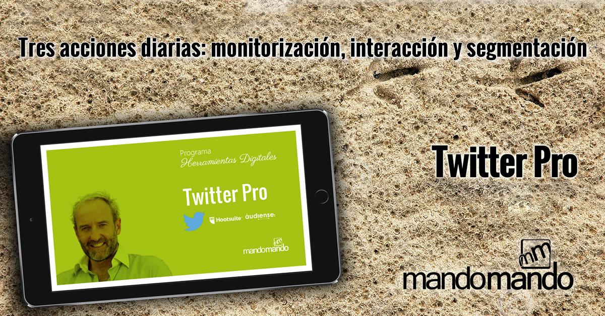 Tres acciones diarias- monitorización, interacción y segmentación