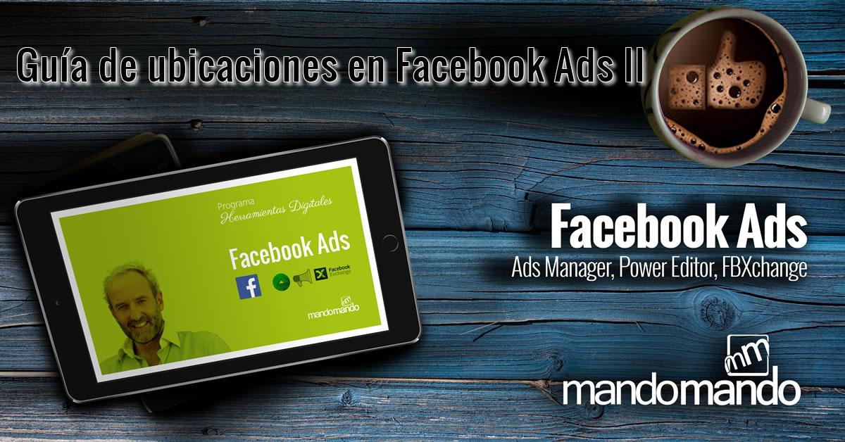 guia-de-ubicaciones-en-facebook-ads-ii