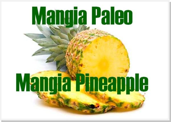 mangia pineapple