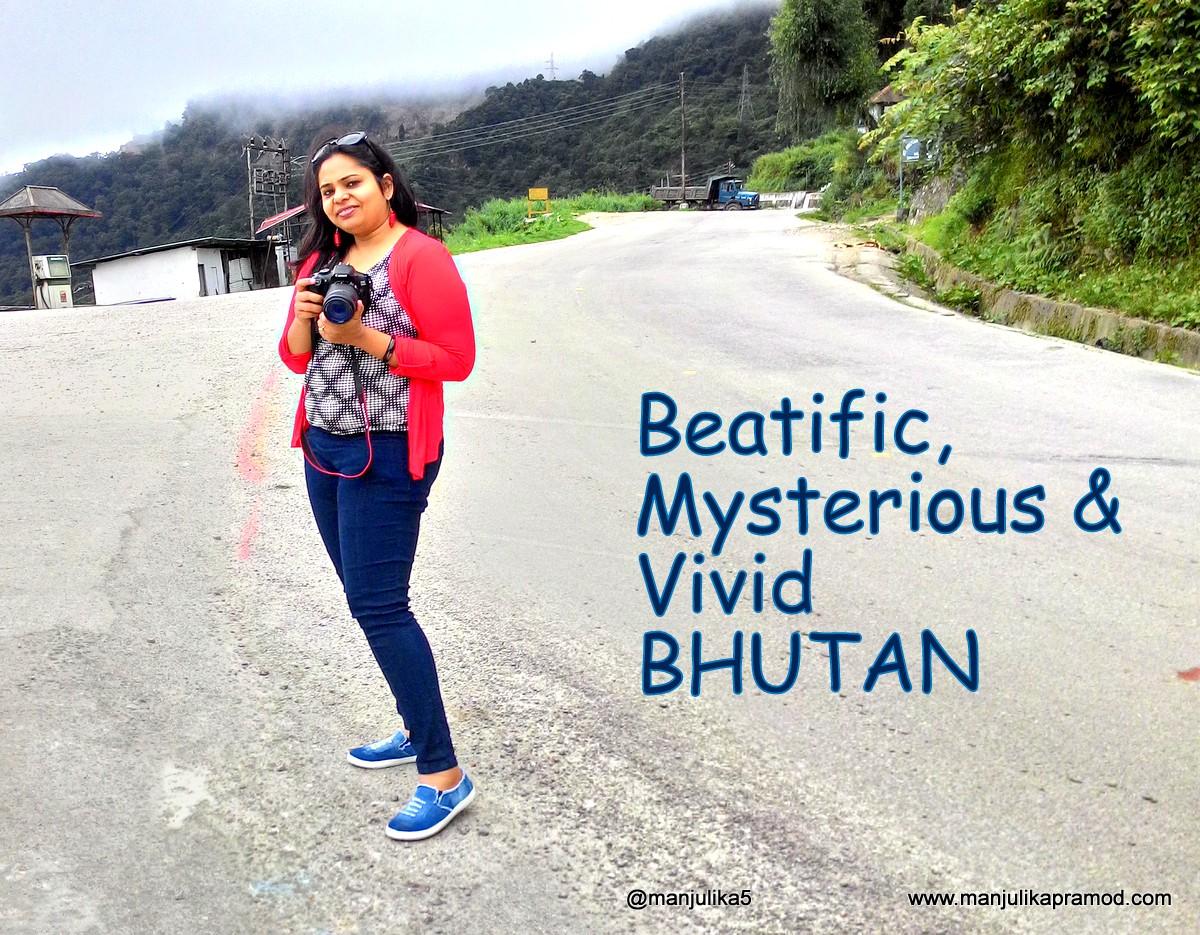 Beatific, Mysterious, Vivid, Bhutan