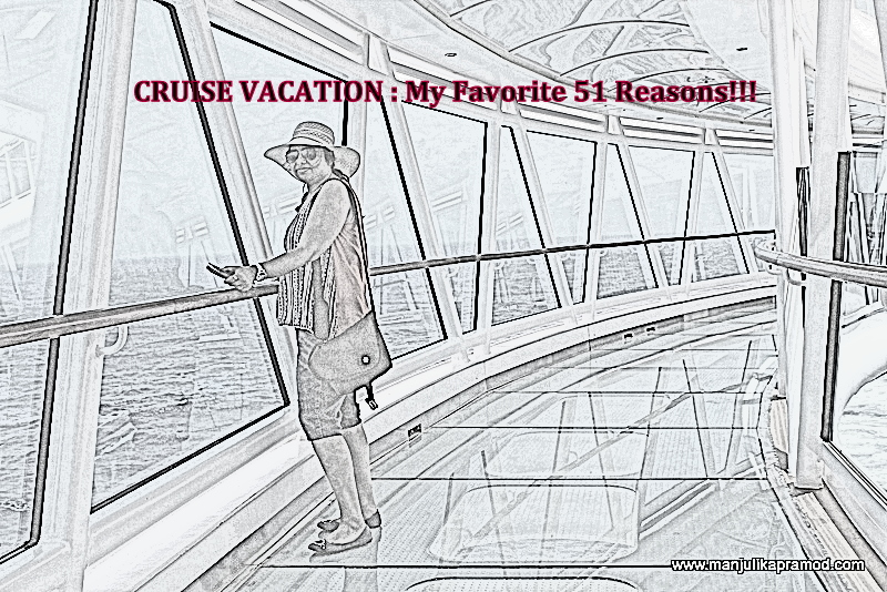 My favorite reasons to go for a cruise vacation