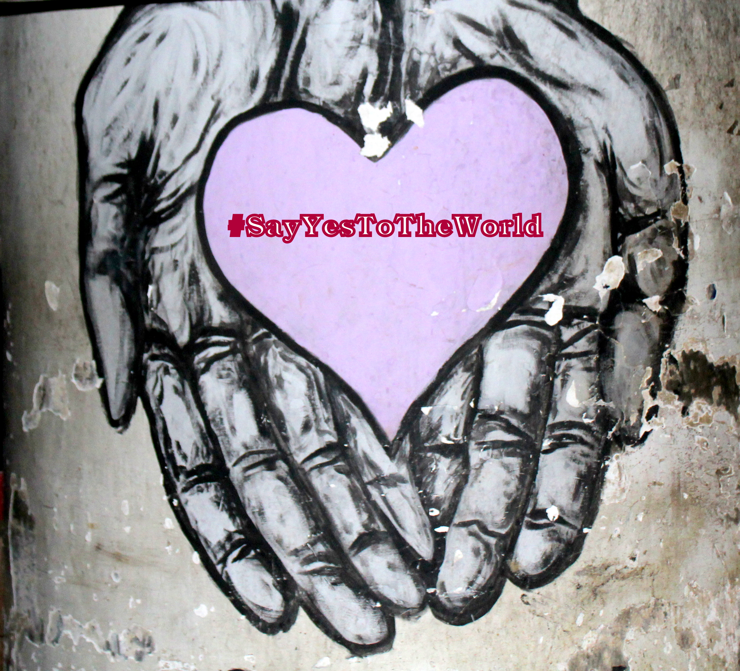 Say Yes to the world