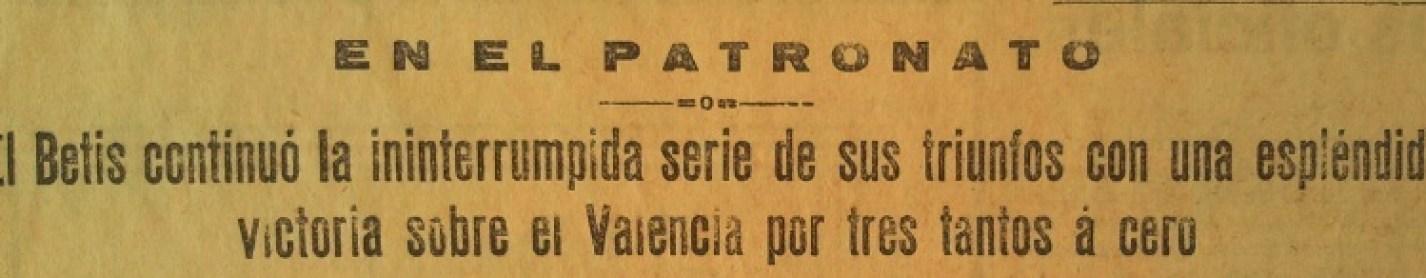 Hoy hace 80 años. 1934-35. La Liga que ganamos. Betis Balompié-Valencia FC