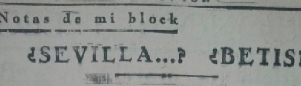 Hace 80 años. 1934-35. ¿Sevilla? ¿Betis?