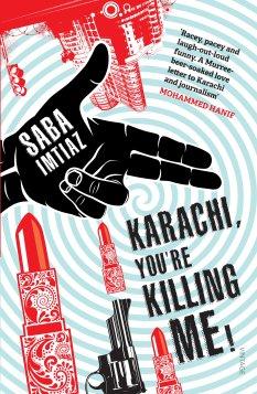 Karachi, You're Killing Me