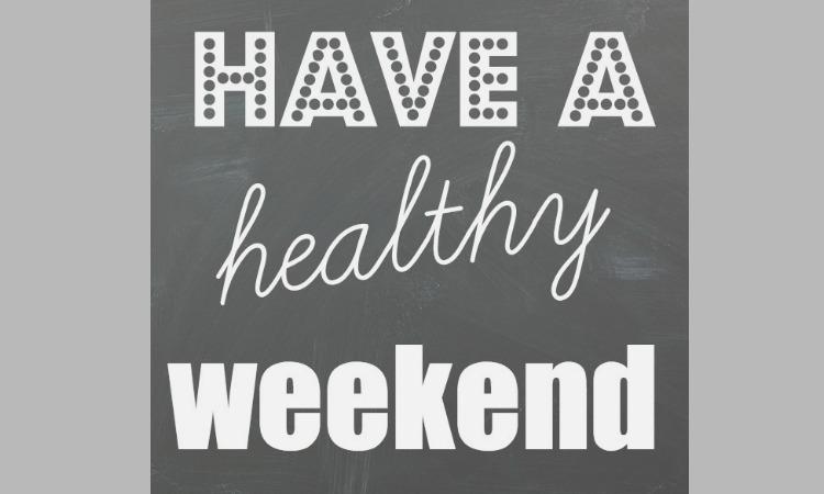 healthy weekend tips