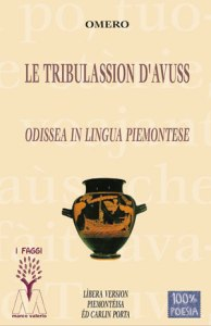 Omero <br />Le tribulassion d'Avuss <br />an lìbera version Piemontèisa <br />ëd Carlin Pòrta