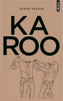 Karoo de Steve Tesich