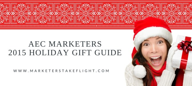 Gifts for Your Favorite AEC Marketer