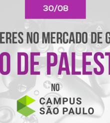 Ciclo de Palestras Mulheres no Mercado de Games no Google Campus SP
