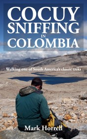 Cocuy Sniffing in Colombia: Walking one of South America's classic treks