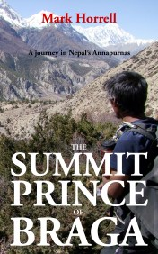 The Summit Prince of Braga: A journey in Nepal's Annapurnas