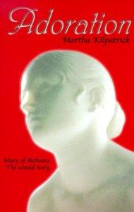 adore jesus adoration book martha kilpatrick