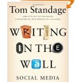 Writings on the wall - Social media - the first 2000 years by Tom Standage