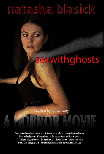 Movie Poster Of sexwithghosts Starring Natasha Blasick