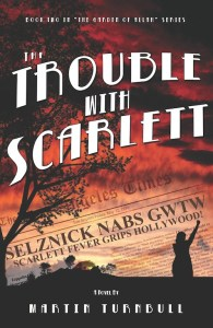 """The Trouble with Scarlett"""