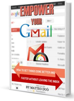 Lear How to Empower Your Gmail Experience & Improve Productivity Immediately