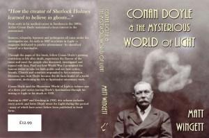 Conan Doyle and the Mysterious World of Light, 1887 - 1920, by Matt Wingett