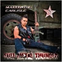 "Maxxxwell Carlisle ""Full Metal Thunder"", 2013."