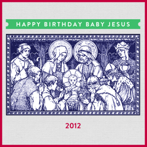 December Playlist: Happy Birthday Baby Jesus 2012