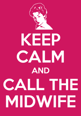 keep+calm+and+call+the+midwife