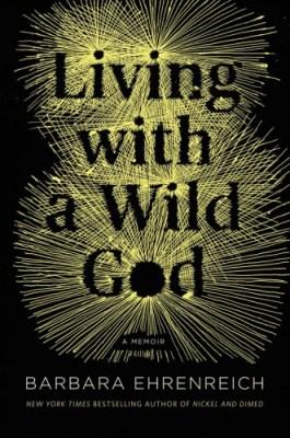 living-with-wild-god-ehrenreich