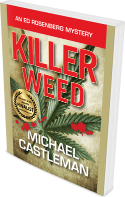 Killer Weed, by Michael Castleman - Murders, mystery, and marijuana!