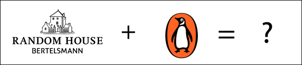 Random House Plues Penguin Equals Question Mark