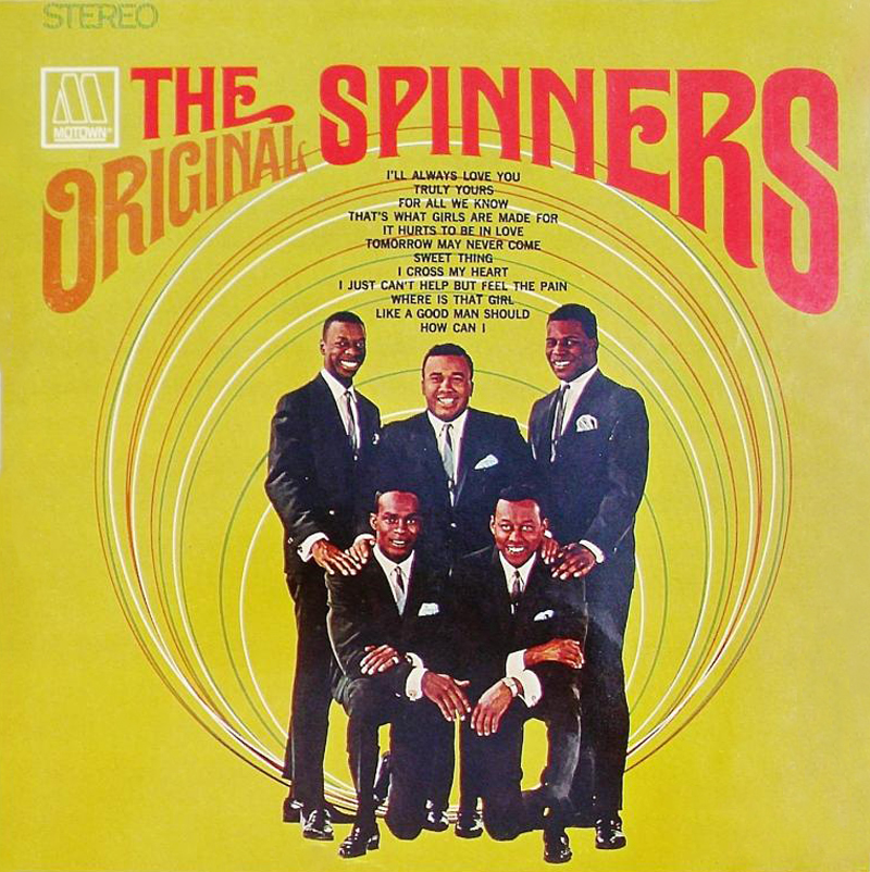 The Spinners Ill Be Around
