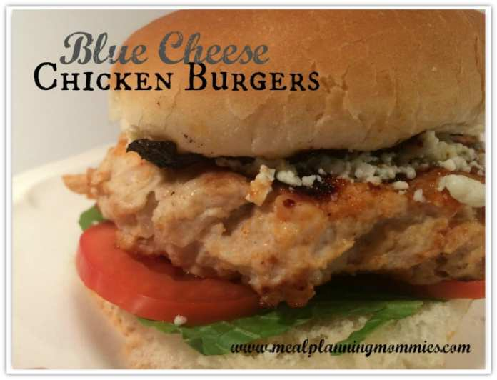 Blue Cheese Chicken Burgers-Meal Planning Mommies