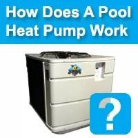 how does pool heat pump work | pool heat pumps | pool heating | pool heater