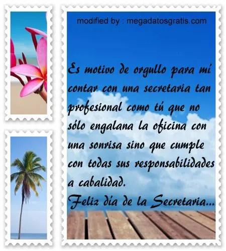Mensajes por el dia de la secretaria,hermosos saludos para enviar a mi secretaria en su dia