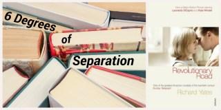 6 Degrees of Separation: Revolutionary Road