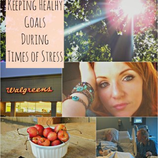 Keeping Healthy Goals Through Times of Stress