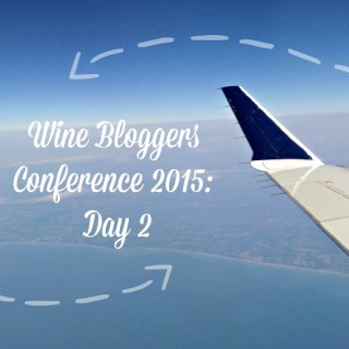 The Wine Bloggers Conference: Day 2